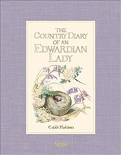 Country Diary of an Edwardian Lady - Holden, Edith