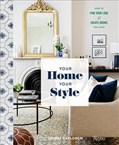 Your Home, Your Style: Decorating Rooms to Feel Like You - Garlough, Donna