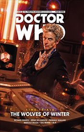 Doctor Who, The Twelfth Doctor: Time Trials Vol 2, Wolves of Winter - Dinnick, Richard