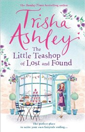 Little Teashop of Lost and Found - Ashley, Trisha