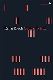 On Karl Marx - Bloch, Ernst