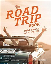 Road Trip Book: 1001 Drives of a Lifetime - Sleath, Darryl