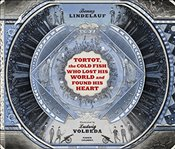 Tortot, The Cold Fish Who Lost His World and Found His Heart - Lindelauf, Benny