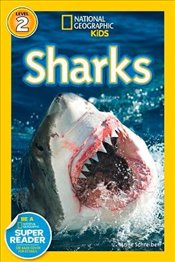National Geographic Kids Readers: Sharks (National Geographic Kids Readers: Level 2) - Schreiber, Anne