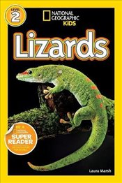 National Geographic Kids Readers: Lizards (National Geographic Kids Readers: Level 2) - Marsh, Laura