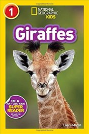 National Geographic Readers : Giraffes - Kids, National Geographic
