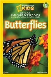 National Geographic Kids Readers: Great Migrations Butterflies (National Geographic Kids Readers: Le - Marsh, Laura