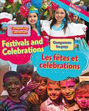 Comparing Countries: Festivals and Celebrations (English/French) (Dual Language Learners) - Crewe, Sabrina