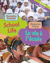 Comparing Countries: School Life (English/French) (Dual Language Learners) - Crewe, Sabrina