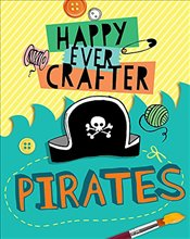 Pirates (Happy Ever Crafter) - Lim, Annalees