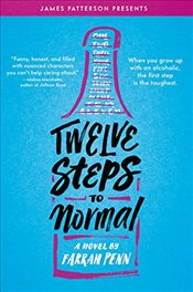 Twelve Steps to Normal - Penn, Farrah