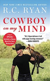 Cowboy on My Mind: Two Stories for the Price of One (Montana Strong) - Ryan, R C