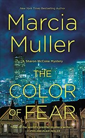 Color of Fear (Sharon McCone Mystery) - Muller, Marcia