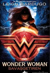 Wonder Woman : Savaşgetiren - Bardugo, Leigh