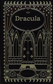 Dracula and Other Horror Classics : Leatherbound Classic Collection - Stoker, Bram