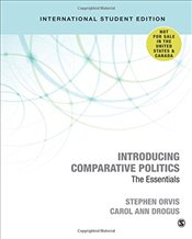 Introducing Comparative Politics : The Essentials - Orvis, Stephen