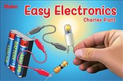 Easy Electronics (Make : Handbook) - Platt, Charles