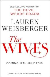 Wives - Weisberger, Lauren
