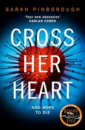 Cross Her Heart  - Pinborough, Sarah
