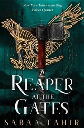 Reaper at the Gates : Ember Quartet : Book 3 - Tahir, Sabaa