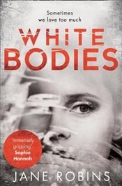 White Bodies - Robins, Jane