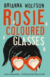 Rosie Coloured Glasses - Wolfson, Brianna