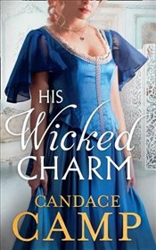 His Wicked Charm   - Camp, Candace