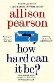 How Hard Can It Be? - Pearson, Allison