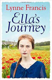 Ella's Journey : The Perfect Wartime Romance to Curl Up With This Winter - Francis, Lynne