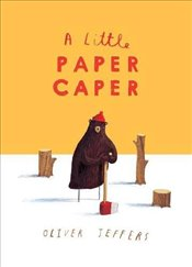 Little Paper Caper - Jeffers, Oliver