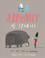 Alphabet of Stories - Jeffers, Oliver