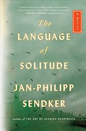 Language of Solitude   - Sendker, Jan-Philipp