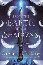 From the Earth to the Shadows   - Hocking, Amanda