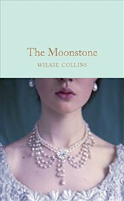Moonstone  - Collins, Wilkie