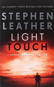 Light Touch : The 14th Spider Shepherd Thriller   - Leather, Stephen