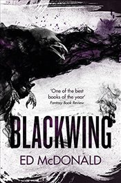Blackwing : The Ravens Mark : Book 1 - McDonald, Ed