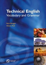 Technical English : Vocabulary and Grammar - Brieger, Nick