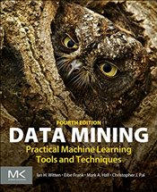 Data Mining: Practical Machine Learning Tools and Techniques (Morgan Kaufmann Series in Data Managem - Witten, Ian H.