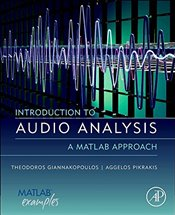 Introduction to Audio Analysis : A MATLAB® Approach - Giannakopoulos, Theodoros