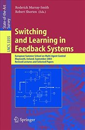 Switching and Learning in Feedback Systems - Shorten, Robert