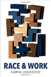 Race and Work (Work & Society) - Loscocco, Karyn