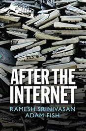 After the Internet (Digital Futures) - Srinivasan, Ramesh