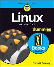 Linux All-In-One For Dummies (For Dummies (Computer/tech)) - Dulaney, Emmett