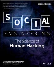Social Engineering : The Science of Human Hacking - Hadnagy, Christopher