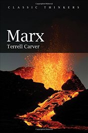 Marx (Classic Thinkers) - Carver, Terrell