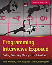 Programming Interviews Exposed: Coding Your Way Through the Interview - Mongan, John