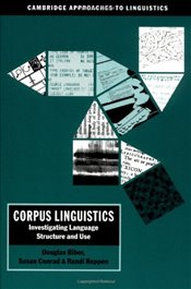 Corpus Linguistics: Investigating Language Structure and Use (Cambridge Approaches to Linguistics) - Biber/Conrad/Reppen,