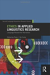 Ethics in Applied Linguistics Research (Second Language Acquisition Research Series) -