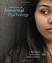 Essentials of Abnormal Psychology 8E - Durand, V. Mark