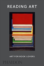 Reading Art: Art for Book Lovers - Trigg, David